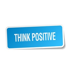 Think positive blue square sticker isolated on vector