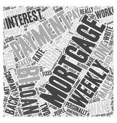 Bi weekly mortgage payment word cloud concept vector
