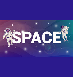 space flat word concept banner astronauts vector image