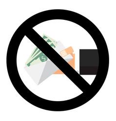 ban bribery symbol sign vector image
