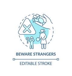 Beware strangers turquoise concept icon vector