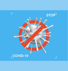 stop covid19-19 3d symbol prohibition sign banner vector image