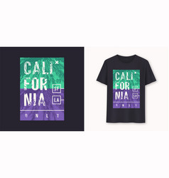 California only stylish graphic t-shirt vector