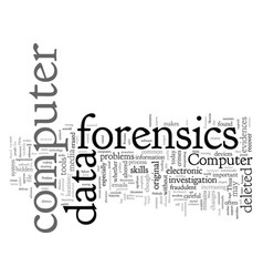 Computer forensics problems vector