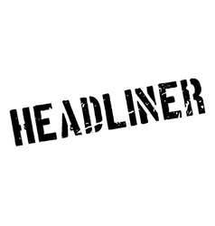 Headliner rubber stamp vector image