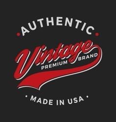 Authentic Vintage Premium Brand Apparel Design vector