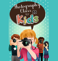 Photography class for kids poster vector