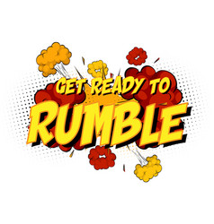 Word get ready to rumble on comic cloud explosion vector