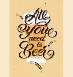 Vintage calligraphic grunge beer design vector