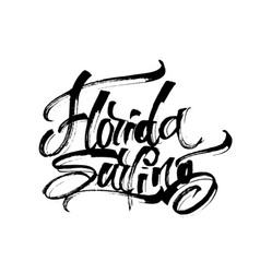 Florida surfing modern calligraphy hand lettering vector