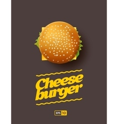 Top view of cheesburger on the dark vector image