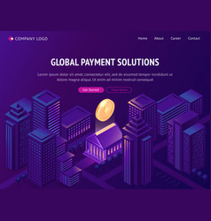 global payment solutions isometric landing page vector image