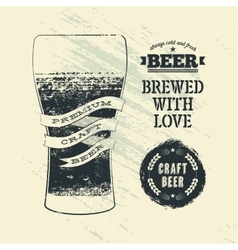 Typography vintage grunge style beer poster vector image