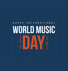 world music day style banner collection vector image