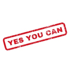 Yes You Can Rubber Stamp vector image
