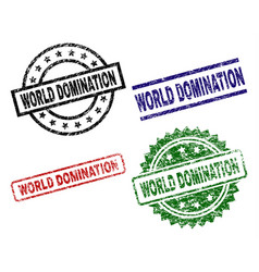 Damaged textured world domination seal stamps vector