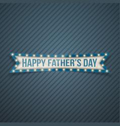 Happy fathers day festive ribbon vector