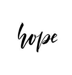 Hope modern brush lettering isolated on white vector