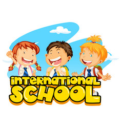 Poster design for international school with three vector