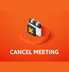 Cancel meeting isometric icon isolated on color vector