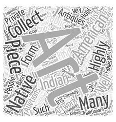 Native american art auctions art antiques word vector