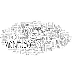 when the sun goes down over montego bay text word vector image