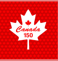 Canada 150 on maple leaf background vector