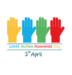Autism awareness day raised hands different color vector
