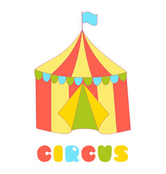 circus tent isolated on the white background vector image