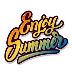 enjoy summer hand drawn lettering phrase isolated vector image