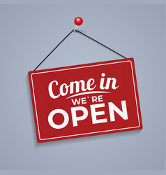 Come in we are open icon sign vector