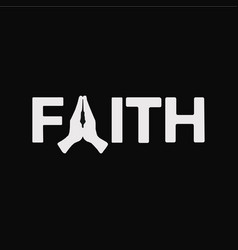 Faith lettering phrase with praying vector