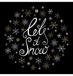 Let it snow Christmas and New Year typographic vector image