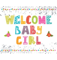 Welcome baby girl baby girl arrival postcard baby vector
