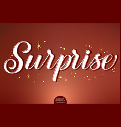hand drawn lettering - surprise decorated with vector image