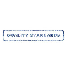Quality standards textile stamp vector