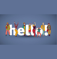 hello team group people sign vector image vector image