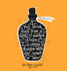 if you drink much from a bottle marked poison it vector image