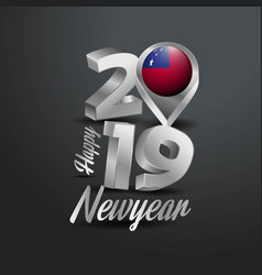 Happy new year 2019 grey typography with samoa vector
