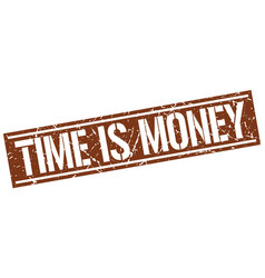 Time is money square grunge stamp vector