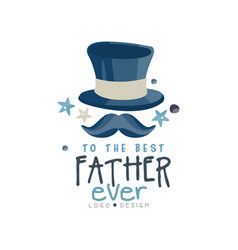 to the best father ever logo design happy fathers vector image