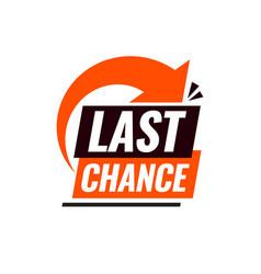 last chance vector image