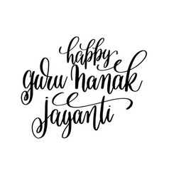 happy guru nanak jayanti hand lettering vector image vector image