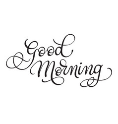 good morning text on white background vector image vector image
