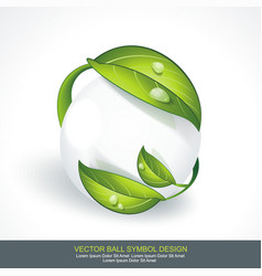 Abstract sphere icon with green leaves volume vector