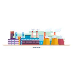 Buildings an industrial plant stations reactors vector