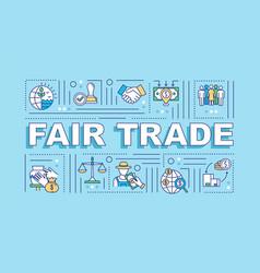 Fair trade word concepts banner vector