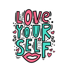 love yourself - motivational quote modern brush vector image