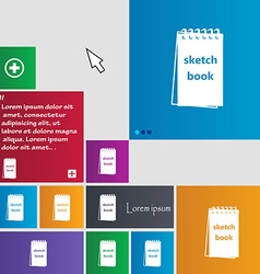 Sketchbook icon sign buttons Modern interface vector