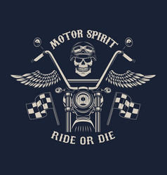 Motor spirit ride or die motorcycle with wings vector